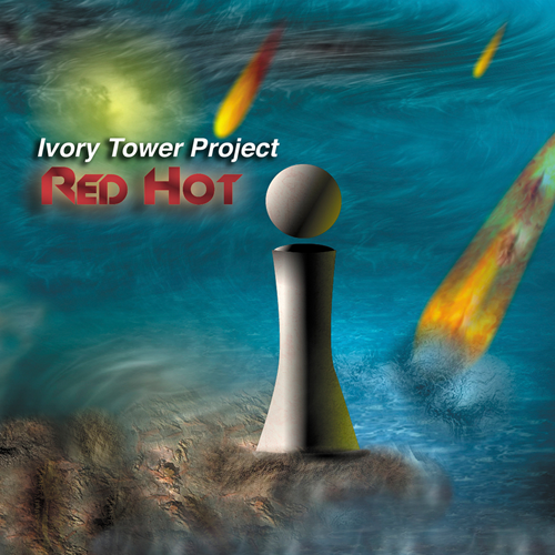 Ivory Tower Project - Red Hot
