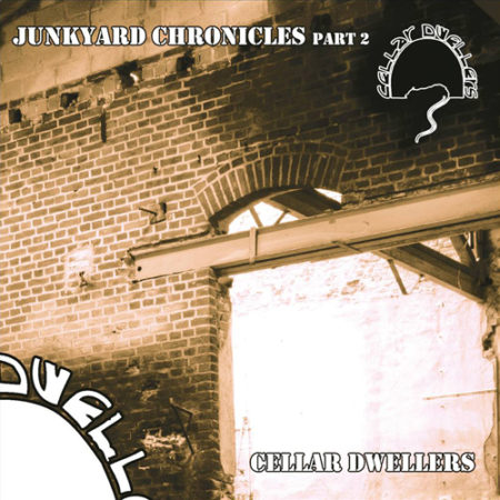 Cellar Dwellers - Junkyard Chronicles part 2