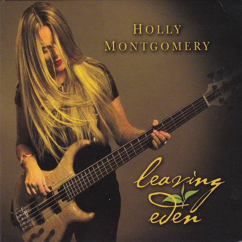 Holly Montgomery - Leaving Eden