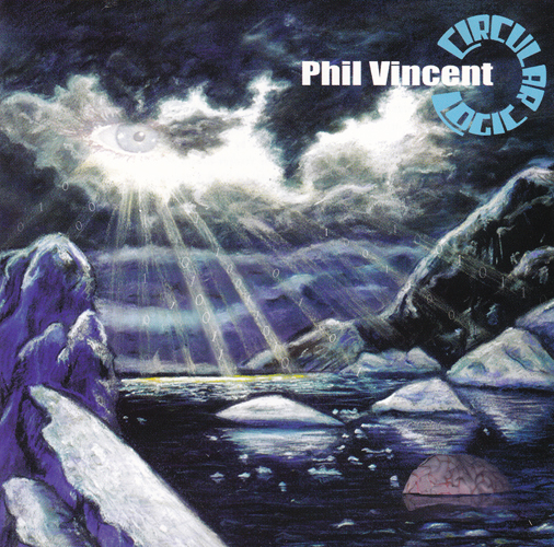 Phil Vincent - Circular Logic (2cd)