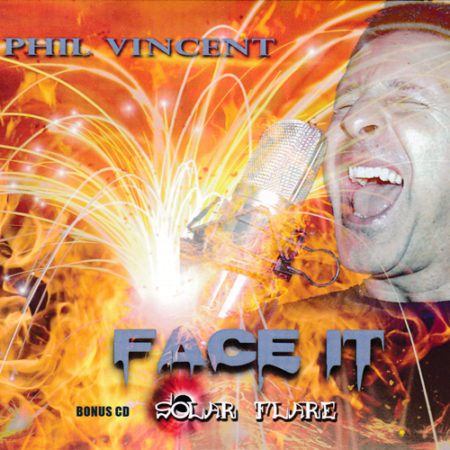 Phil Vincent - Face It / Solar Flare