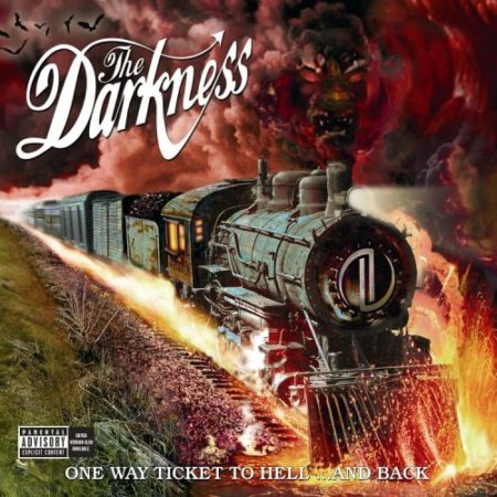 The Darkness - One Way Ticket To Hell
