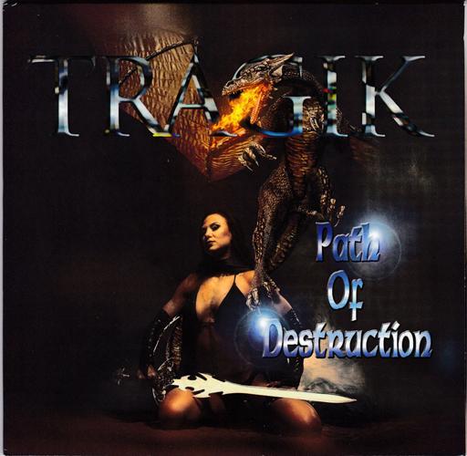 Tragik - Path Of Destruction