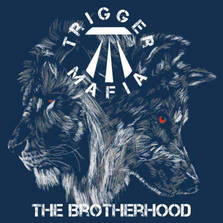 trigger mafia - the brotherhood